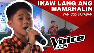[MUST WATCH❗️] VANJOSS BAYABAN - IKAW LANG ANG MAMAHALIN | The Voice Kids Philippines Season 4