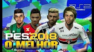 PES 2018 NO PS2 - A MELHOR VERSÃO !!! - 700 NOVAS FACES, 6 NARRAÇÕES BRs, NOVOS ESTÁDIOS...