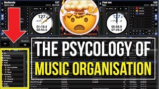 The PSYCOLOGY of DJing and ORGANISING YOUR MUSIC!