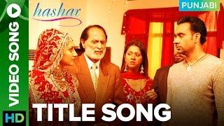 Hashar Title Song  Babbu Maan