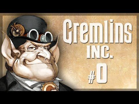 Let's Play Gremlins, Inc.: Brief Tutorial - Episode 0