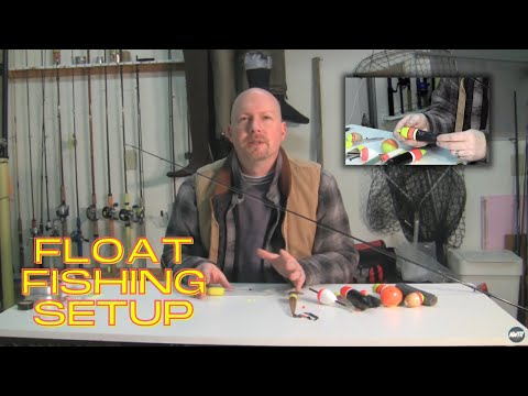 Float Fishing Setup 101