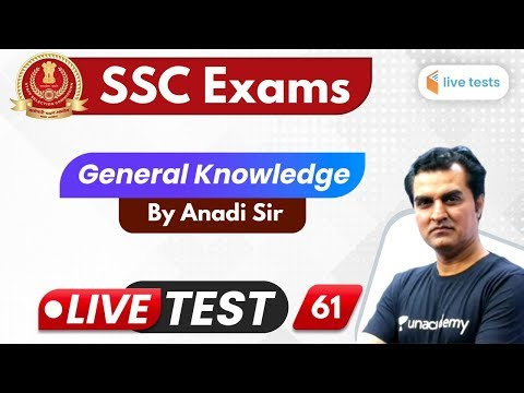 11:00 AM - SSC CGL/CHSL 2020 | GK by Anadi Sir | Live Test-61