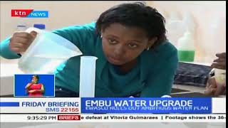 Embu water upgrade: EWASCO rolls out ambitious water plan