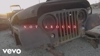 Aye Hit Gee - Not Around