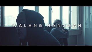 Walang Hanggan (Official Music Video)