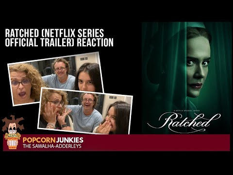 RATCHED (Netflix Series OFFICIAL TRAILER) The Popcorn Junkies & Boxset Bingers FAMILY REACTION