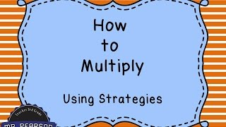 Download Youtube: Learning to Multiply using Multiplication Strategies - Mr. Pearson Teaches 3rd Grade