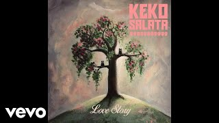 Keko Salata   Love Story (Audio)