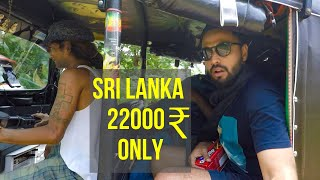 Sri Lanka | 3 weeks |  22,000 INR | Budget Travel Tips and Hacks