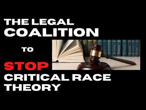The Coalition to Stop Critical Race Theory | Chalk and Talk