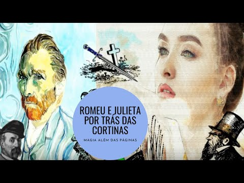 ROMEU E JULIETA | POR TR�S DAS CORTINAS | WILLIAM SHAKESPEARE