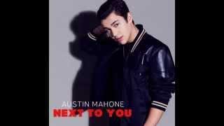 Austin Mahone - Next To You Official Audio