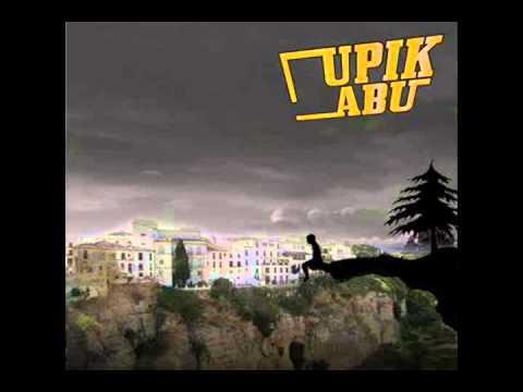 Upik Abu - Anthem You're Gone