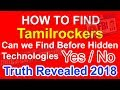 HOW TO FIND TAMILROCKERS 2018 Watch Full Video Never Conclude Before