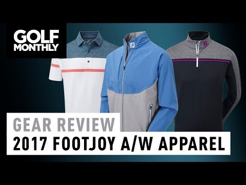 2017 FootJoy Autumn/Winter Apparel – Quick-Fire Review