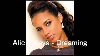 Alicia Keys - Dreaming