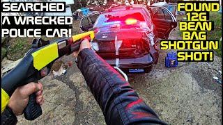 Searching a Wrecked Police Car Found 12G Bean Bag Shotgun Shot!