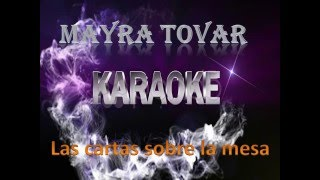 Kareoke Mayra Tovar Las Cartas Sobre La Mesa