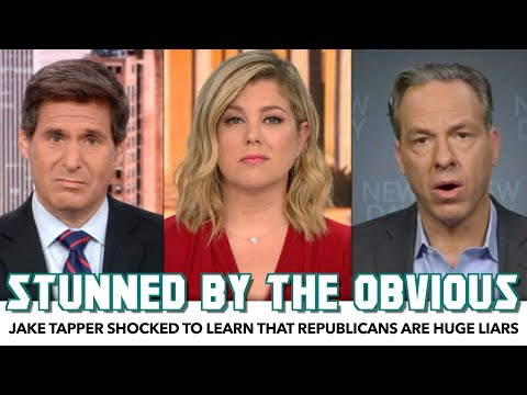 CNN's Jake Tapper Shocked To Learn That Republicans Are Huge Liars