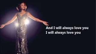 I Will Always Love You   Whitney  Houston (Lyrics)