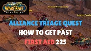 WoW Classic - Alliance Triage Quest | How To Get Past First Aid 225