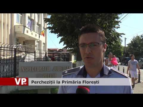 Percheziții la Primăria Florești