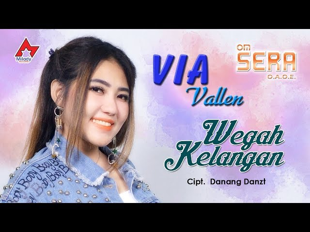 Via Vallen Wegah Kelangan Official