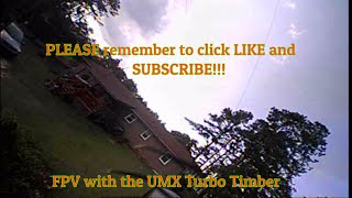 FPV In-Flight Video from a UMX Turbo Timber
