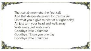 Chris Rea - Goodbye Little Columbus Lyrics