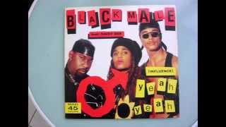 Black Male feat Daisy Dee -Yeah Yeah influence Extended club mix