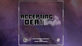 Accepting Death - Healthier Habits #014