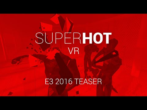 SUPERHOT VR Reveal Gameplay Trailer thumbnail