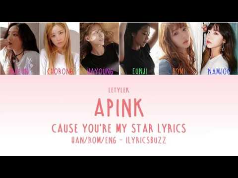 Apink Cause You're My Star Lyrics [HAN/ROM/ENG]
