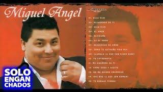 Miguel Angel - 15 grandes exitos - Cumbia romantica
