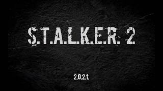 S.T.A.L.K.E.R. 2 (ТРЕЙЛЕР 2018)
