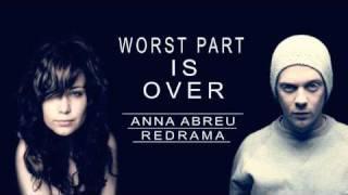 Anna Abreu & Redrama - Worst Part Is Over + LYRICS
