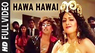 "'Hawa Hawai"" Full VIDEO Song - Sridevi - Mr. India - Kavita"