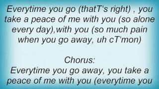 2 4 Family - Everytime You Go Away Lyrics