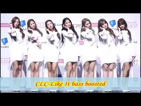 CLC-Like It Bass Boosted