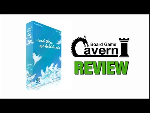"""Board Game Cavern reviews """"And Then, We Held Hands"""""""