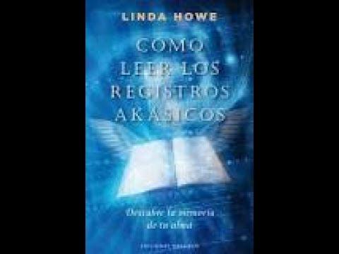 AudioLibro COMO LEER LOS REGISTROS AKASICOS de Linda Howe (Completo)
