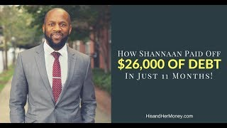 How Shannaan Dawda Paid Off $26,000 Of Debt In 11 Months || Audio Only