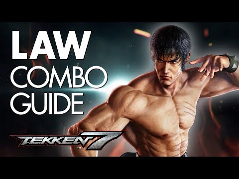 LAW Combo Guide | TEKKEN 7