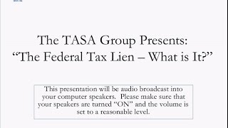 The Federal Tax Lien - What is It?