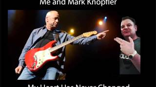 My Heart Has Never Changed by Alan Parker