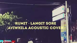 Rumit   Langit Sore (Aviwkila Acoustic Cover)