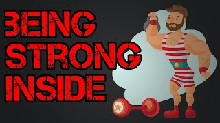 Being Strong Inside