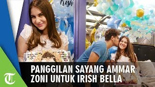 Inilah Panggilan Sayang Ammar Zoni untuk Irish Bella