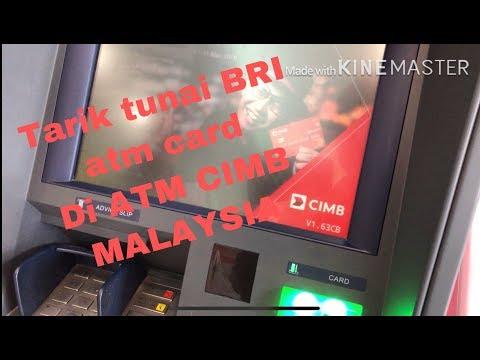 cara Tarik Tunai BRI ATM CARD di ATM CIMB di malaysia